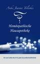 Anke Jeanne Toleikis' Homöopathische Hausapotheke - Anke J Toleikis