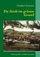 Du Stadt im grünen Grund - Manfred Knierim