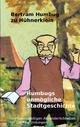 Humbugs unmögliche Stadtgeschichte - Bertram Humbug zu Hühnerklein