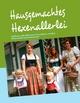 Hausgemachtes Hexenallerlei - Christine Thuma-Werner