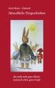 Menschliche Tiergeschichten - Monika Ziebarth; Karl H Ziebarth