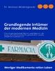 Grundlegende Irrtümer der modernen Medizin - Andreas Modrzejewski