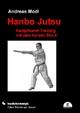 Hanbo Jutsu - Andreas Modl