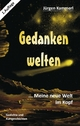 Gedankenwelten - Band 2 - Jürgen Kammerl