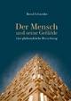Der Mensch und seine Gefühle - Bernd Schneider