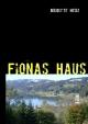 Fionas Haus - Brigitte Herz