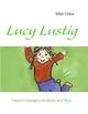 Lucy Lustig - Miri Grün