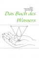 Das Buch des Wassers - Diana Bachinger