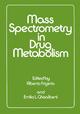 Mass Spectrometry in Drug Metabolism