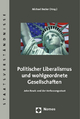 Politischer Liberalismus und wohlgeordnete Gesellschaften - Michael Becker