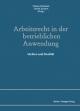 Arbeitsrecht in der betrieblichen Anwendung - Florian Schramm;  Ulrich Zachert (Herausgeber)