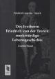 Des Freiherrn Friedrich von der Trenck merkwürdige Lebensgeschichte - Friedrich Von Der Trenck; Gustav Gugitz