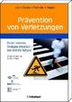 Prävention von Verletzungen - Günter Lob;  Martinus Richter;  Frank Pühlhofer;  Johannes Siegrist