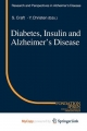 Diabetes, Insulin and Alzheimer''s Disease