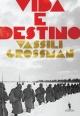 Vida e Destino - Vassily Grossman