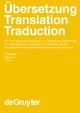 Übersetzung - Translation - Traduction. 1. Teilband - Harald Kittel;  Armin Paul Frank;  Norbert Greiner;  Theo Hermans;  Werner Koller;  José Lambert;  Fritz Paul