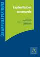 La planification successorale - Collectif