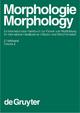 Morphologie / Morphology. 2. Halbband - Geert E. Booij; Christian Lehmann; Joachim Mugdan; Stavros Skopeteas