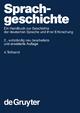 Sprachgeschichte. 4. Teilband - Werner Besch; Anne Betten; Oskar Reichmann; Stefan Sonderegger