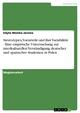 Stereotypen, Vorurteile und ihre Variabilität - Eine empirische Untersuchung zur interkulturellen Verständigung deutscher und spanischer Studenten in Polen - Edyta Monika Jarema