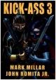 Kick-ass 3 - Mark Millar; John Romita