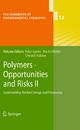 Polymers - Opportunities and Risks II - Peter Eyerer; Martin Weller; Christof Hübner