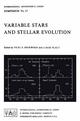 Variable Stars and Stellar Evolution - V. E. Sherwood; L. Plaut