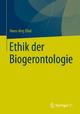 Ethik der Biogerontologie