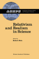 Relativism and Realism in Science - R. Nola