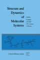 Structure and Dynamics of Molecular Systems - R. Daudel; J.P. Korb; J.P. Lemaistre; J. Maruani