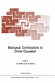 Biological Contributions to Crime Causation - T.E. Moffitt; Sarnoff A. Mednick