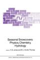Seasonal Snowcovers: Physics, Chemistry, Hydrology - H.G. Jones; W.J. Orville-Thomas