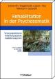 Rehabilitation in der Psychosomatik - Gerhard Schmid-Ott;  Silke Wiegand-Grefe;  Claus Jacobi;  Gerhard H Paar;  Rolf Meermann;  Friedhelm Lamp