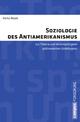 Soziologie des Antiamerikanismus - Heiko Beyer