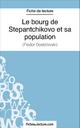 Le bourg de Stepantchikovo et sa population - Marie Mahon;  fichesdelecture.com