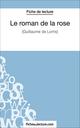 Le roman de la rose - Laurence Binon;  fichesdelecture.com