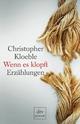 Wenn es klopft - Christopher Kloeble
