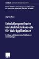 Entwicklungsmethoden und Architekturkonzepte für Web-Applikationen - Jörg Schellhase