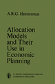 Allocation Models and their Use in Economic Planning - Aaart R. Heesterman