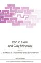 Iron in Soils and Clay Minerals - J. W. Stucki; B.A. Goodman; U. Schwertmann