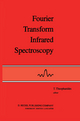 Fourier Transform Infrared Spectroscopy - T. Theophanides