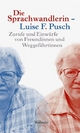 Die Sprachwandlerin – Luise F. Pusc