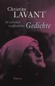 Zu Lebzeiten veröffentlichte Gedichte - Christine Lavant; Doris Moser; Fabjan Hafner
