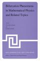 Bifurcation Phenomena in Mathematical Physics and Related Topics - C. Bardos; D. Bessis
