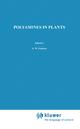 Polyamines in Plants - Arthur W. Galston; T.A. Smith