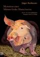 Memoiren eines Münsterländer Mastschweins - Jürgen Buchmann