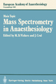 Mass Spectrometry in Anaesthesiology