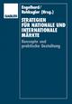 Strategien für nationale und internationale Märkte: Konzepte und praktische Gestaltung