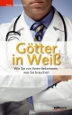 Götter in Weiß - Peter Lechleitner