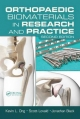 Orthopaedic Biomaterials in Research and Practice